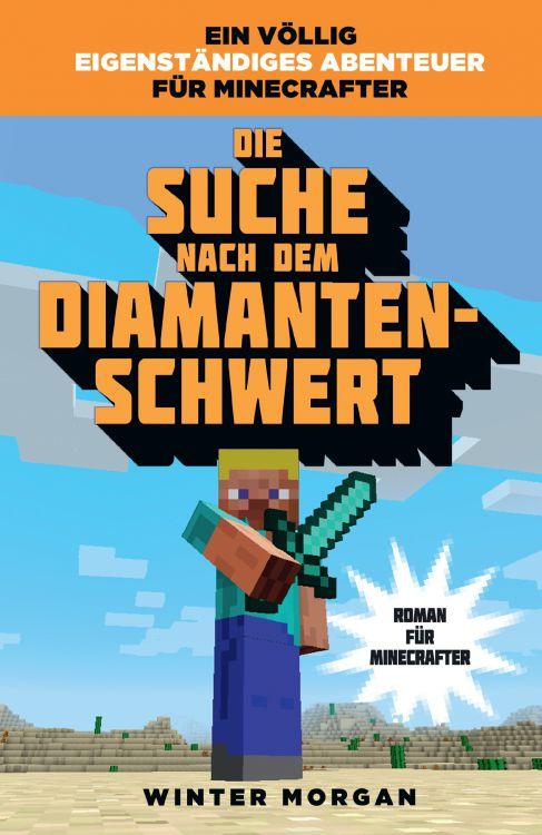 Buchkritik Minecraft Die Suche Nach Dem DiamantenSchwert - Minecraft spieler suchen